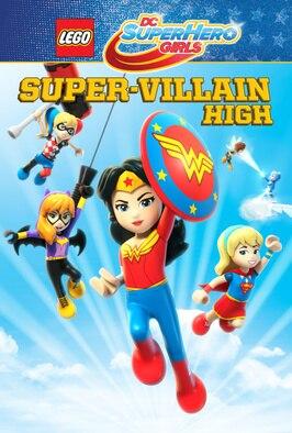 Lego DC Super Hero Girls: Super...