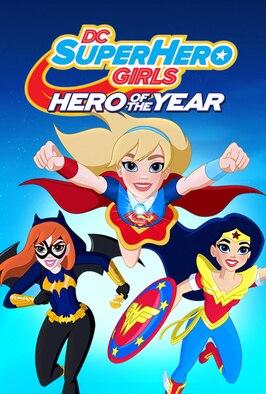 DC Super Hero Girls: Hero...