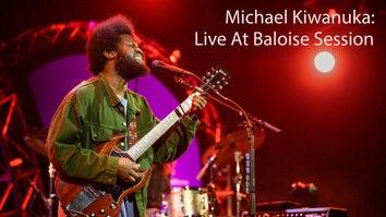 Michael Kiwanuka: Live At Baloise Session