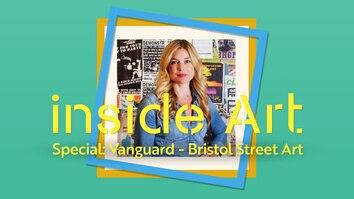 Inside Art Special: Vanguard Bristol Street Art