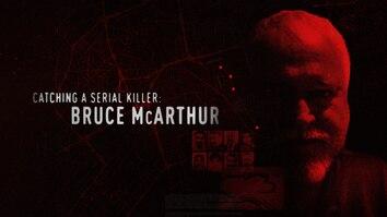 Catching A Serial Killer: Bruce McArthur