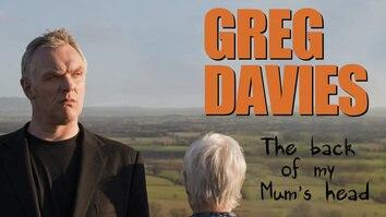 Greg Davies: Back Of My Mum's...