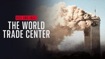 Rise & Fall: The World Trade Centre
