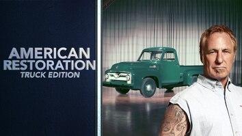 American Restoration: Truck...